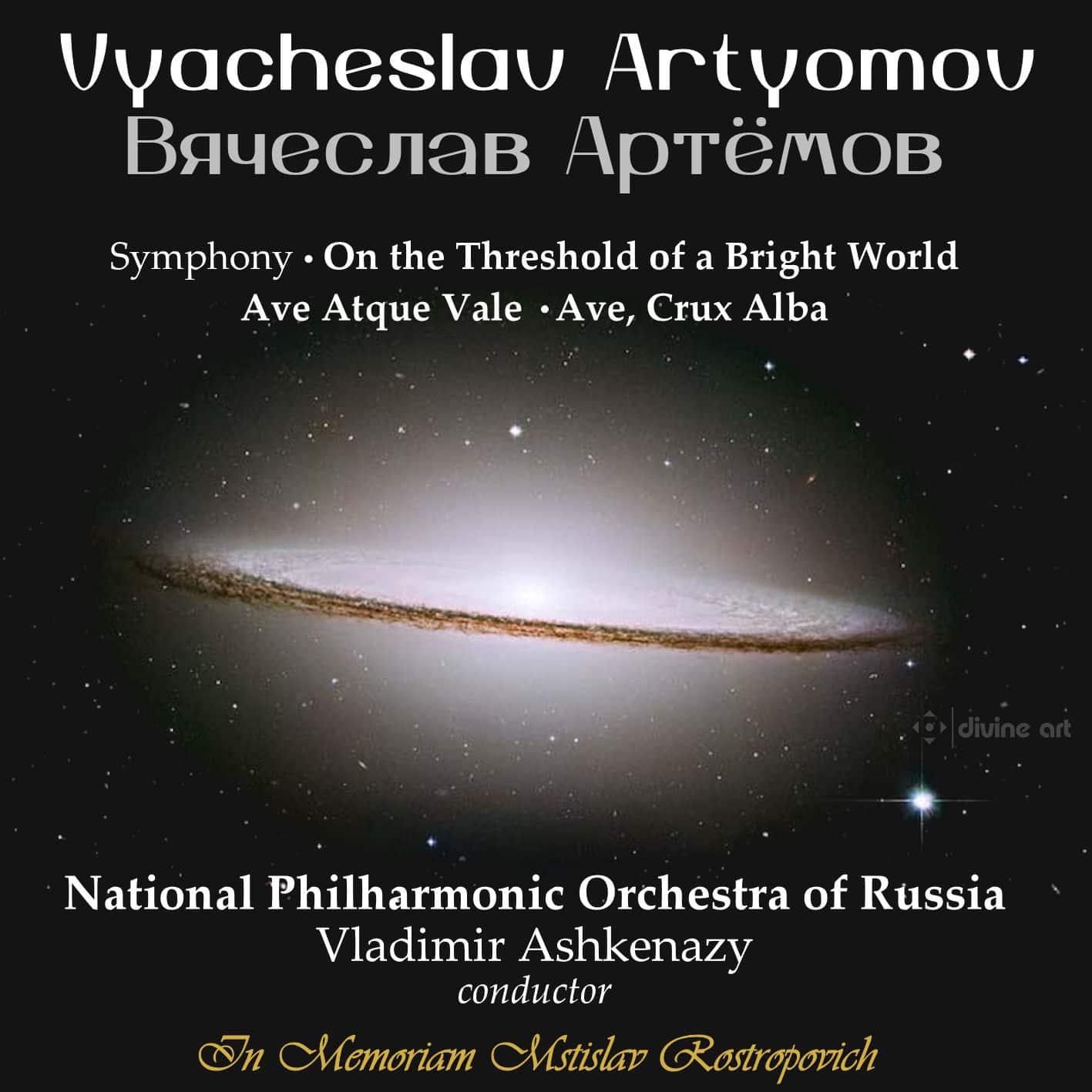 Artyomov: On the Threshold of a Bright World