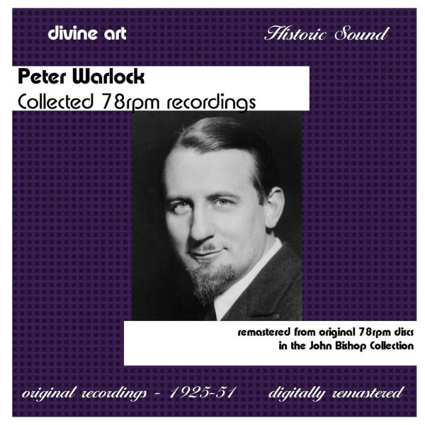 Peter Warlock: Collected 78rpm recordings (2CD)