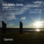 Ave Maris Stella: Chamber Music by Sir Peter Maxwell Davies