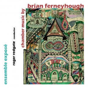 Brian Ferneyhough: Chamber Music