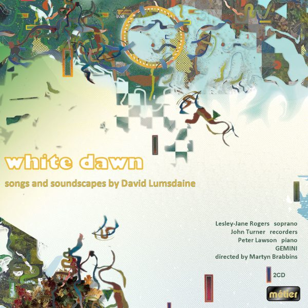 White Dawn - Songs and Soundscapes by David Lumsdaine