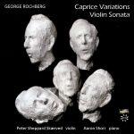 Rochberg: Violin Sonata & Caprice Variations