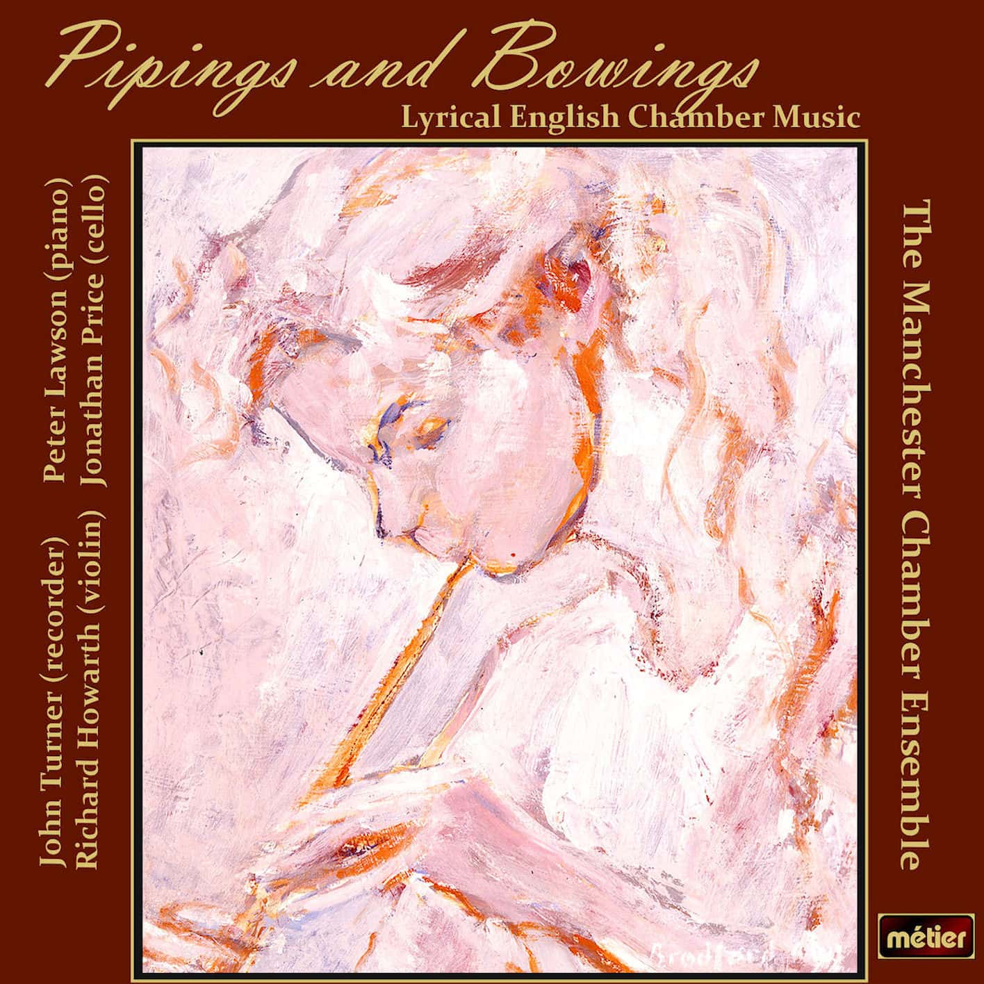 Pipings and Bowings