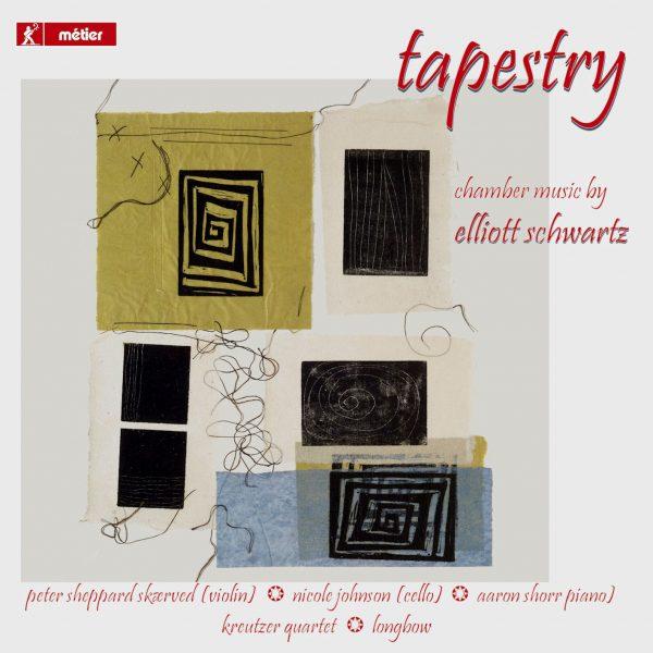 Elliott Schwartz: Tapestry