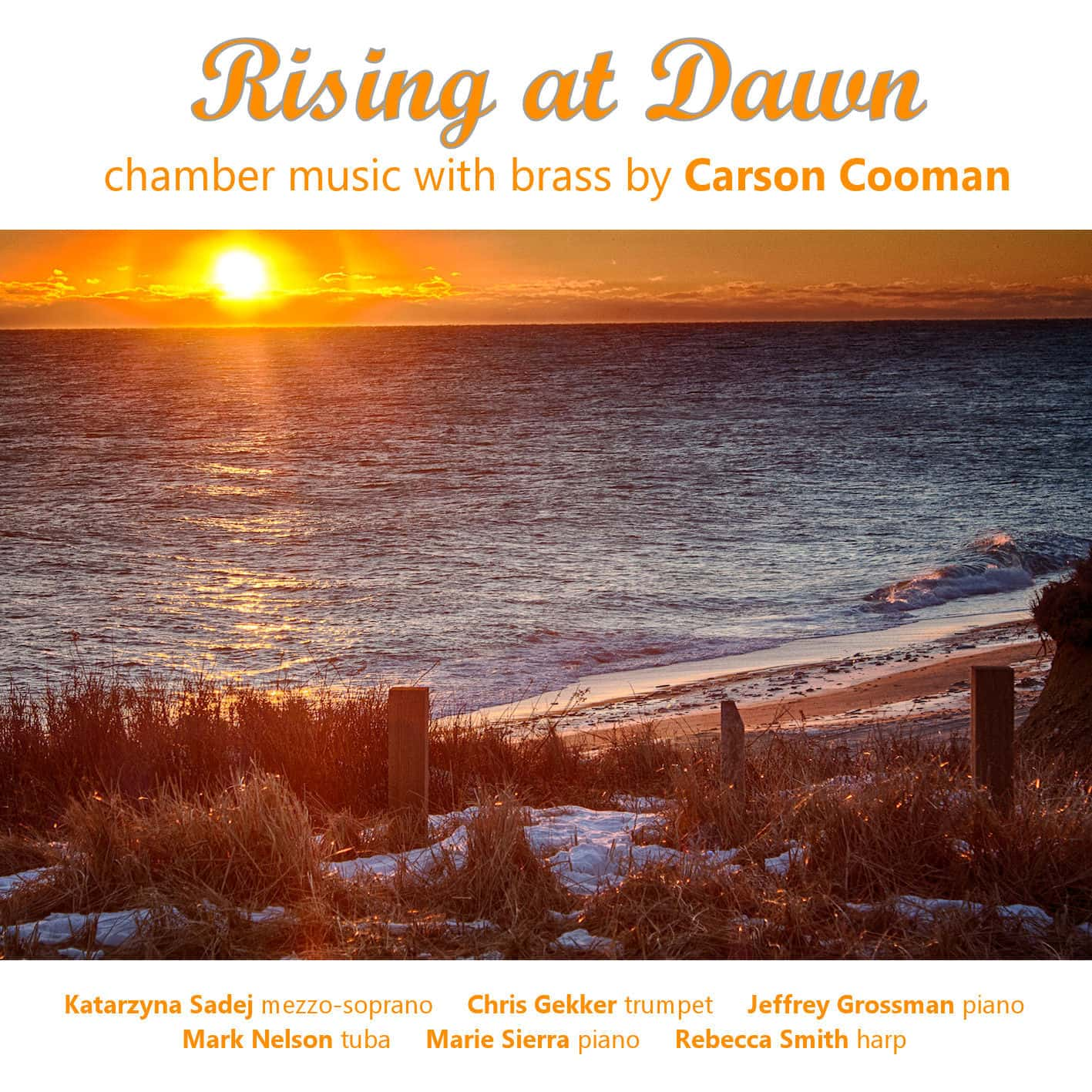 Rising at Dawn - Chamber Music with Brass by Carson Cooman