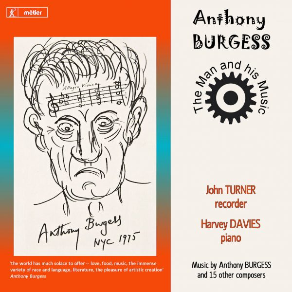 Anthony Burgess - The Man and his Music