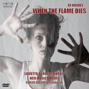 Ed Hughes: When The Flame Dies (CD-DVD)