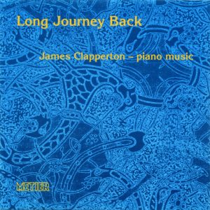 Long Journey Back - piano music of James Clapperton
