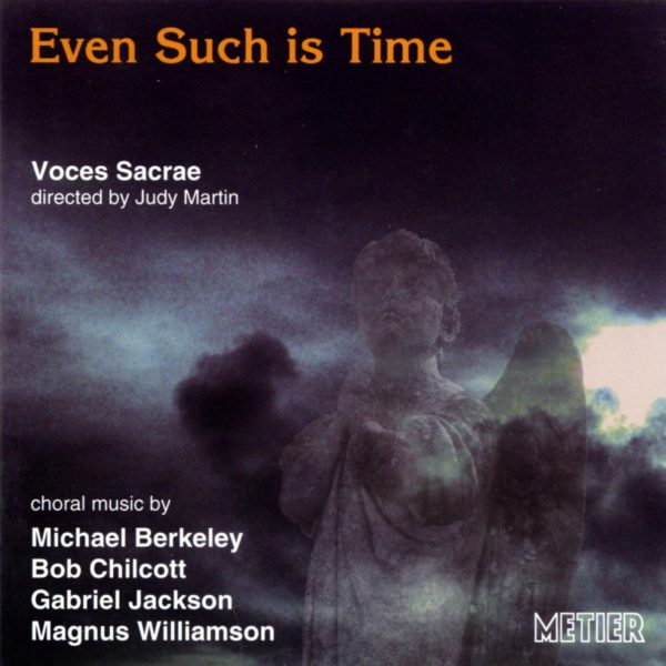 Even such is time - British choral music