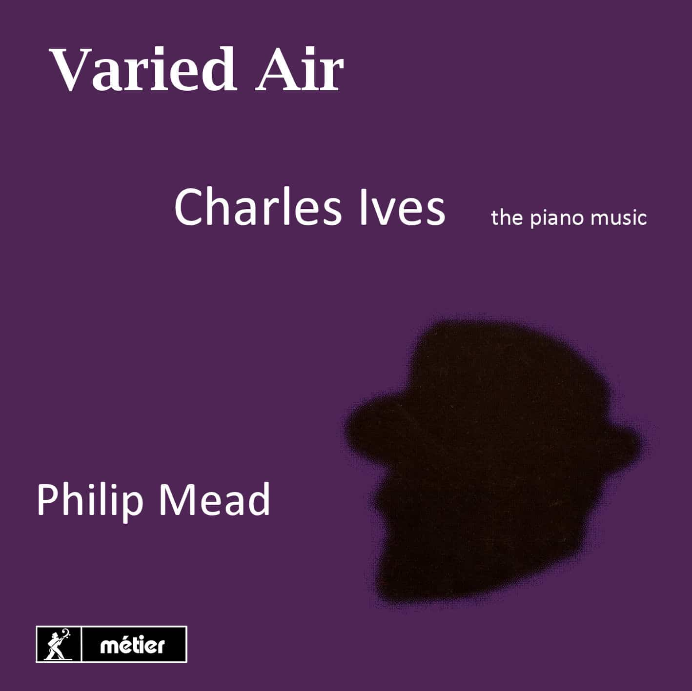 """Varied Air"" - Charles Ives Piano Music (2CD)"