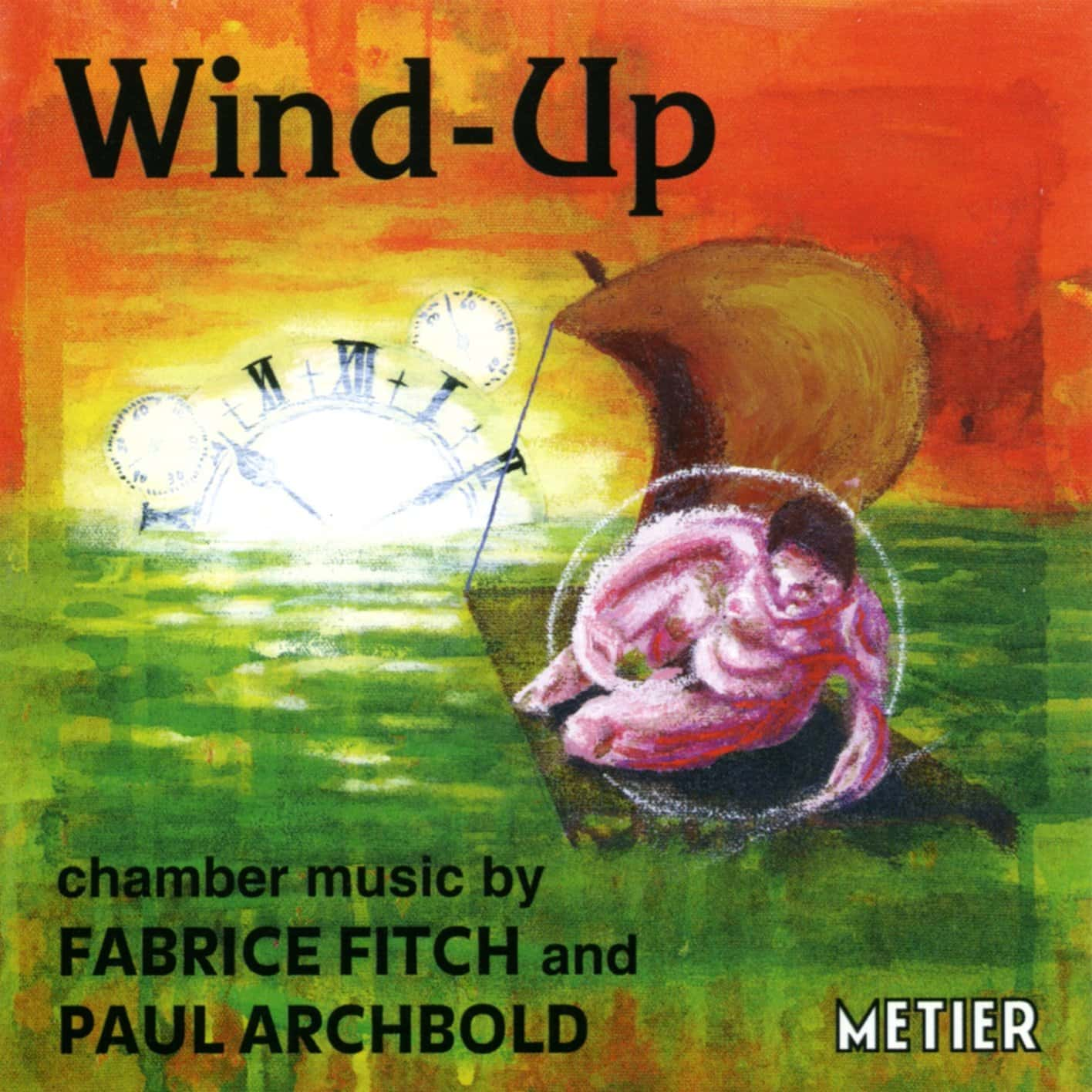 Wind-Up: Music by Archbold and Fitch
