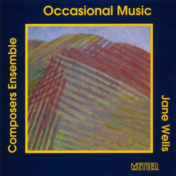 Jane Wells: Occasional Music