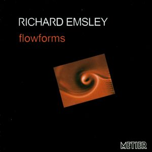 Richard Emsley: Flowforms