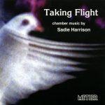 Sadie Harrison: Taking Flight