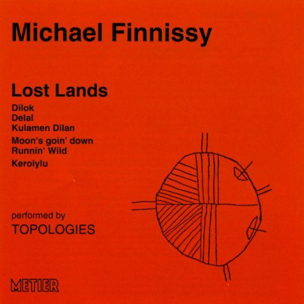 Finnissy: Lost Lands