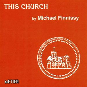 Michael Finnissy : This Church
