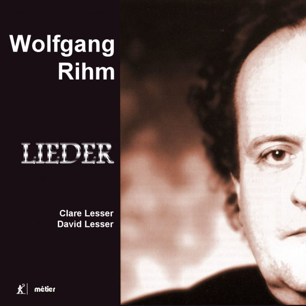 Wolfgang Rihm : Lieder