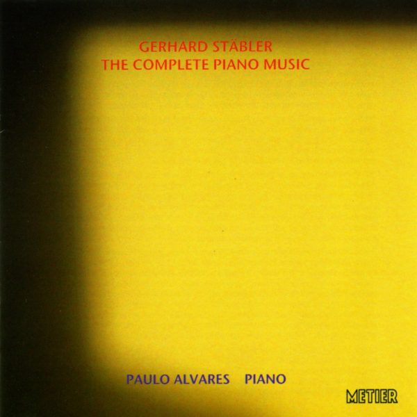 Gerhard Stabler - Complete Piano Music (2CD for price of 1)