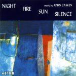 Night Fire Sun Silence - music by John Casken