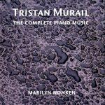 Tristan Murail Complete Piano Music