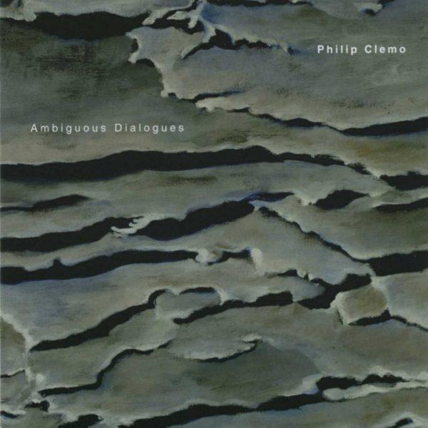 Ambiguous Dialogues: Philip Clemo