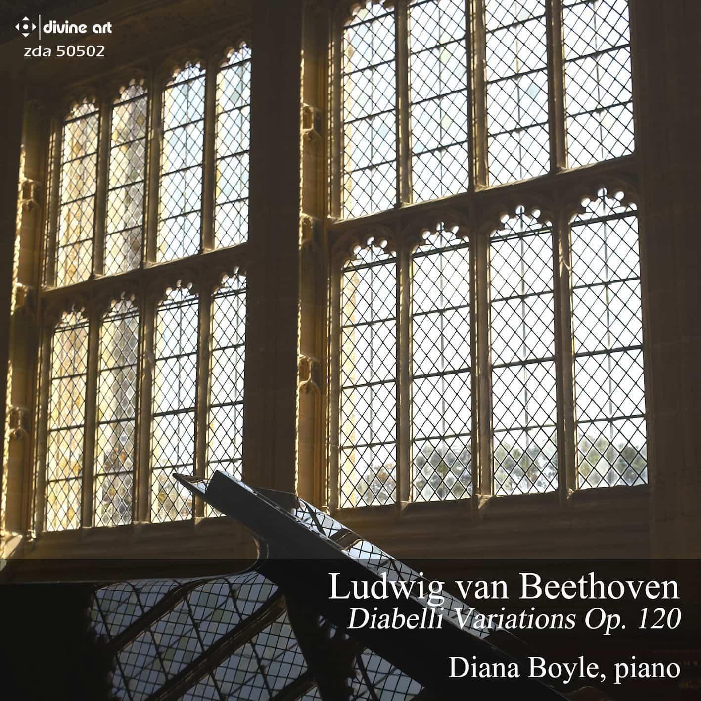 Diana Boyle: Diabelli Variations, Op. 120
