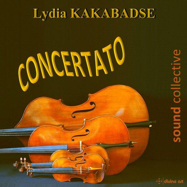 Concertato: Chamber Music by Lydia Kakabadse